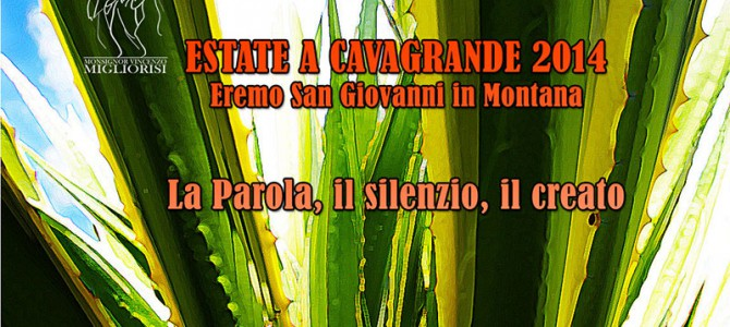 Estate a Cavagrande 2014